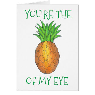 You're the Apple of My Eye Funny Love Pineapple Card