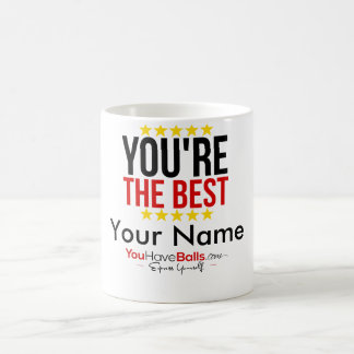 You're The Best 11oz Classic Mug