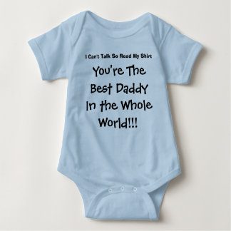 You're The Best Daddy In The Whole World Baby Bodysuit