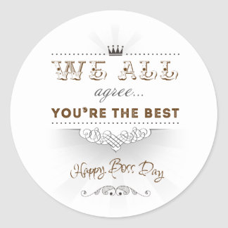 You're the best, Happy Boss's Day Round Sticker