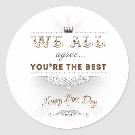 You're the best, Happy Boss's Day