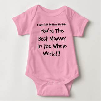You're The Best Mommy In The Whole World Baby Bodysuit
