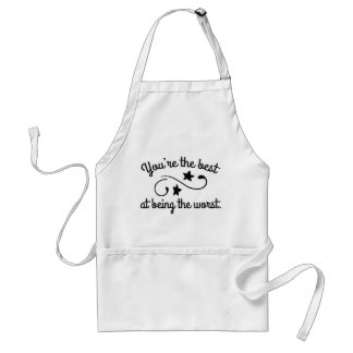 You're The Best Standard Apron