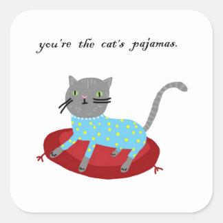 You're the Cat's Pajamas Square Sticker