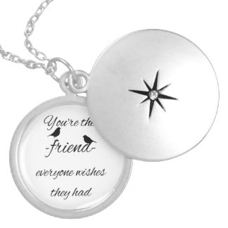 You're the friend everyone wishes they had quote, silver plated necklace