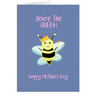 You're the queen BEE! Card