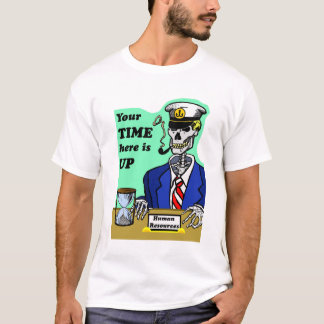 You're Time Here is Up, Captain Skeleton T-Shirt