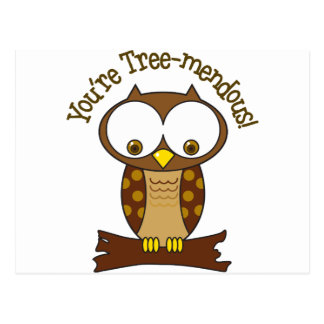 Youre Tree-mendous Postcard