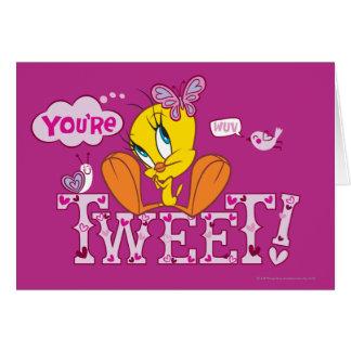 You're Tweet Greeting Card