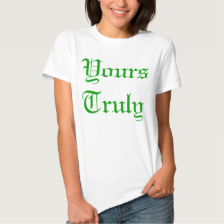 Yours Truly Tee Shirts