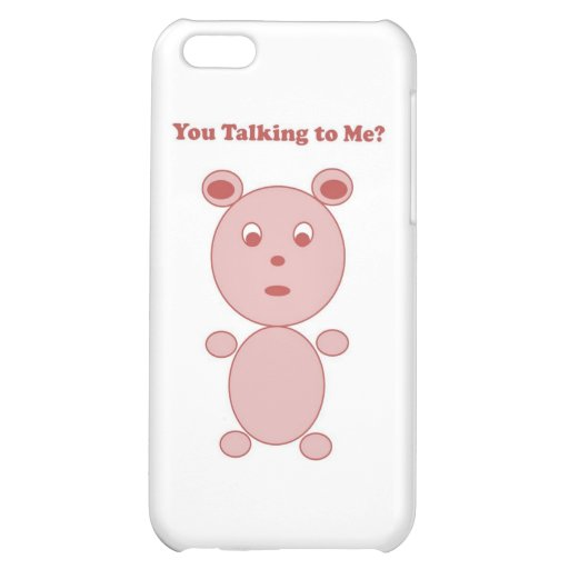 YouTalking to ME Pink Bear iPhone 5C Cover