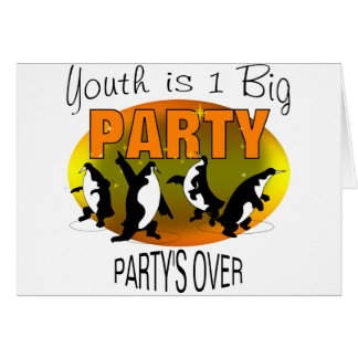 Youth Is 1 Big Party Card