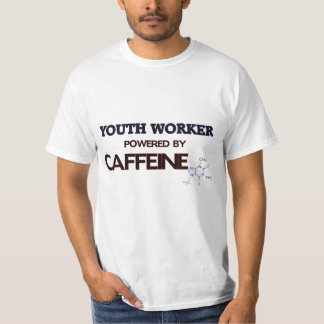Youth Worker Powered by caffeine T-Shirt