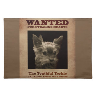Youthful Yorkie Wanted Placemat
