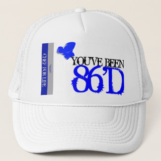 """You've Been 86'D"" Mesh Ballcap Trucker Hat"
