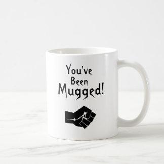 You've Been Mugged! Coffee Mug