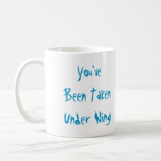 You've Been Taken Under Wing Coffee Mug