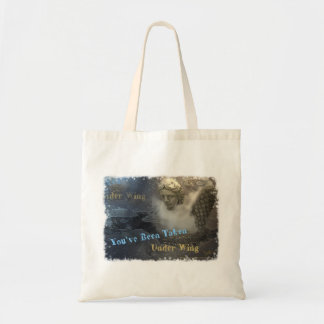 You've been taken under wing tote bag