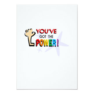 """You've got the power 5"""" x 7"""" invitation card"""