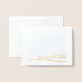 You've Got This Card of Encouragement