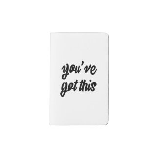You've Got This: Inspiring, Simple Pep-Talk, 1 Pocket Moleskine Notebook