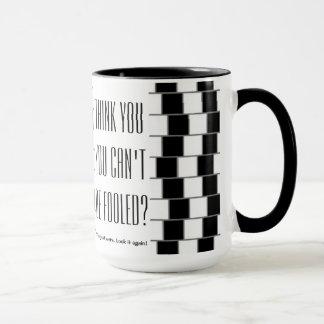 You've mug been fooled