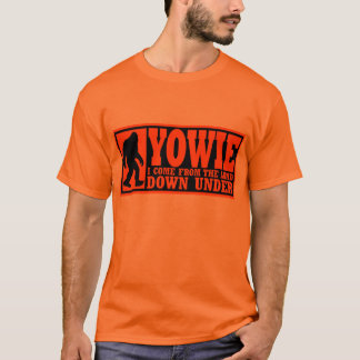 YOWIE I COME FROM THE LAND DOWN UNDER - Bigfoot T-Shirt