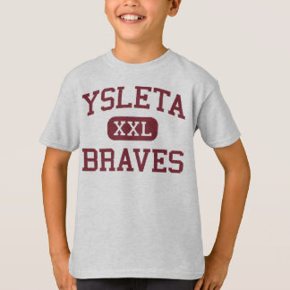 Ysleta - Braves - Middle School - El Paso Texas T-Shirt