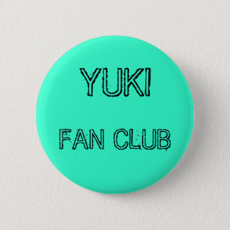 YUKI, FAN CLUB 2 INCH ROUND BUTTON
