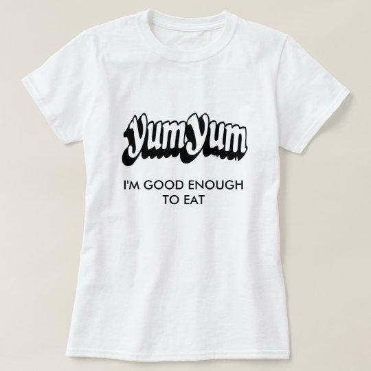 Yum Yum T-Shirt