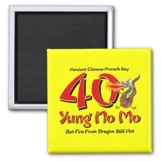 Yung No Mo 40th Birthday Square Magnet