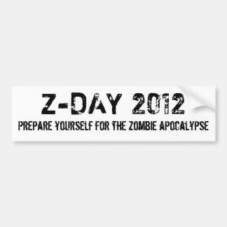 Z-DAY 2012, Prepare yourself for the zombie apo... Bumper Sticker