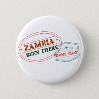 Zambia Been There Done That 2 Inch Round Button