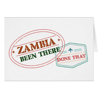 Zambia Been There Done That Card