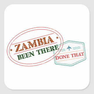Zambia Been There Done That Square Sticker