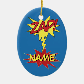 ZAP! custom ornamenr Ceramic Ornament