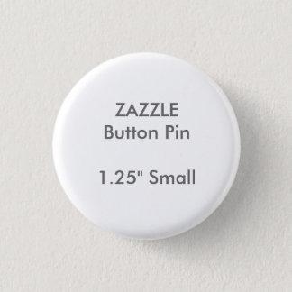 """ZAZZLE Custom 1.25"""" Small Round Button Pin"""