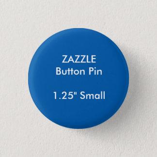 """ZAZZLE Custom 1.25"""" Small Round Button Pin BLUE"""