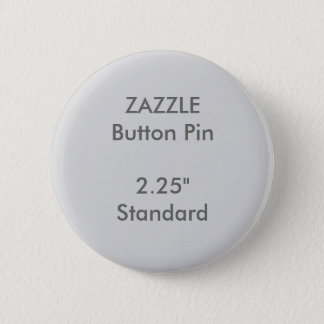"ZAZZLE Custom 2.25"" Standard Round Button Pin GREY"
