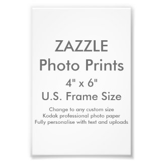"Zazzle Custom 4"" x 6"" Photo Print (US Frame Size)"