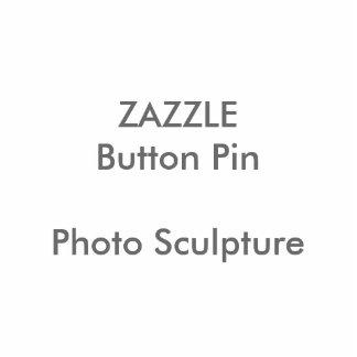 ZAZZLE Custom Photo Sculpture Button Pin