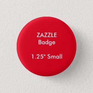 "ZAZZLE Custom Printed 1.25"" Small Round Badge 1 Inch Round Button"