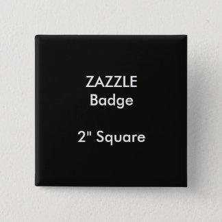 """ZAZZLE Custom Printed 2"""" Square Badge BLACK 2 Inch Square Button"""