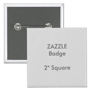 """ZAZZLE Custom Printed 2"""" Square Badge GREY 2 Inch Square Button"""
