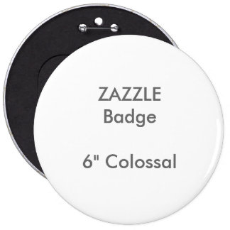 "ZAZZLE Custom Printed 6"" Colossal Round Badge 6 Inch Round Button"
