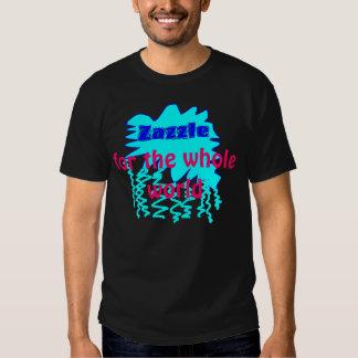 Zazzle pour le monde entier tshirts