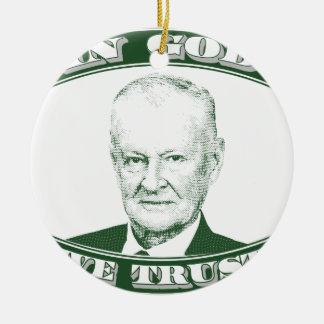 Zbigniew Brzezinski in God We trust Round Ceramic Ornament
