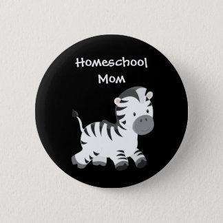 Zebra Black and White Homeschool Mom 2 Inch Round Button