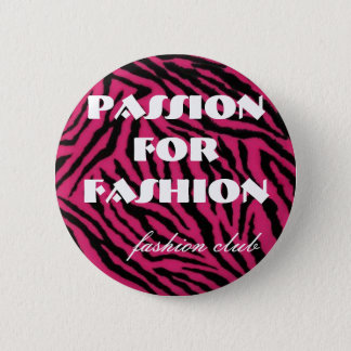 zebra, Passion For Fashion, fashion club 2 Inch Round Button