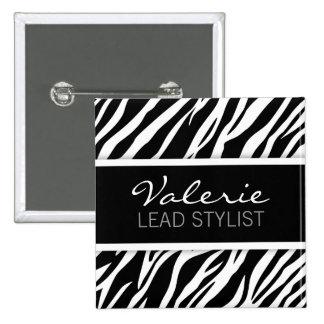 Zebra Print (Custom) Hair Salon Name Badge Pin